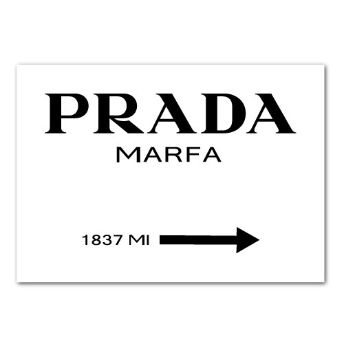prada marfa sign poster print advertisement print poster or canvas printbot. Black Bedroom Furniture Sets. Home Design Ideas